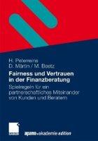 Fairness und Vertrauen in der Finanzberatung bei Banken und Sparkassen