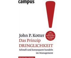Buch für Banken und Sparkassen: John Kotter Das Prinzip Dringlichkeit - A Sense of urgency