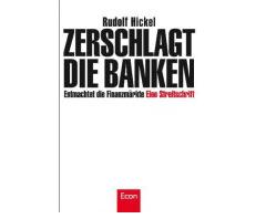 Streitschrift über die Rollen von Banken und Staat in Folge der Finanzkrise