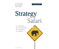 Strategie, Führung und Strategisches Management: 10 Trends, Anschauungen, Quellen und Definitionen