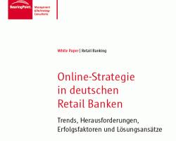 Erfolgreiche Online Strategien in deutschen Retail Banken