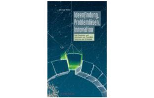 Buchvorstellung Ideenfindung, Problemlösen, Innovation
