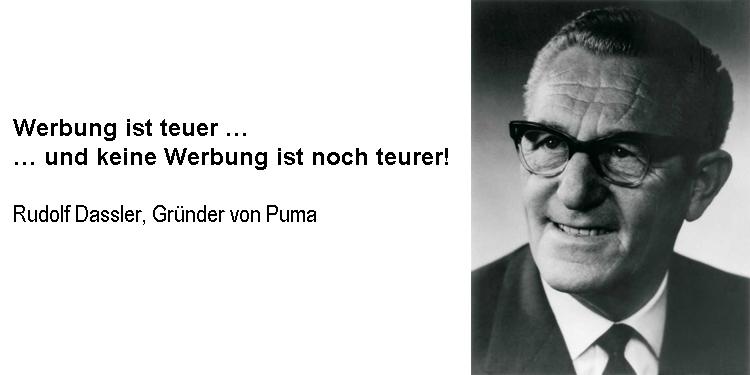 Rudolf Dassler, Puma, über Werbung