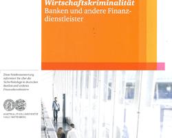 Wirtschaftskriminalität durch Wettbewerbsdruck bei Banken, Sparkassen und anderen Finanzdienstleistern