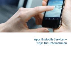 Leitfaden für den Einsatz von Apps und mobilen Diensten auch in Banken und Sparkassen