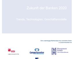 Trends, Technologien, Geschäftsmodelle über die Zukunft der Banken und Sparkassen 2020