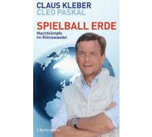 Buchempfehlung: Spielball Erde - Machtkämpfe im Klimawandel von Claus Kleber und Cleo Paskal