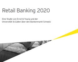 Herausforderungen und Perspektiven für das Retail Banking in der Schweiz bis 2020
