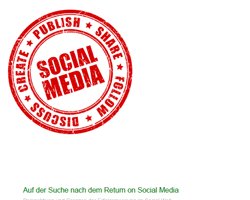Der Return on Investment von sozialen Medien