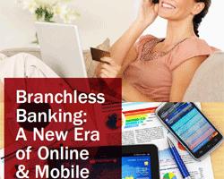 Filialloses Banking steht für eine neue Ara der Finanzdienstleistung