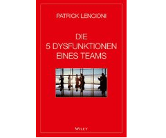 Buchtipp: Die 5 Dysfunktionen eines Teams von Patrick Lencioni