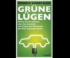 Buchtipp: Grüne Lügen von Friedrich Schmidt-Bleek