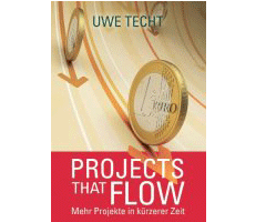 Buchtipp: Projects that flow von Uwe Techt