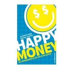 Buchtipp: Happy Money von Elizabeth Dunn und Michael Norton