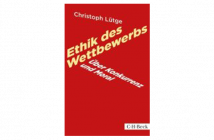 Buchtipp: Ethik des Wettbewerbs von Christoph Lütge
