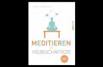 Buchtipp: Meditieren für Vielbeschäftigte