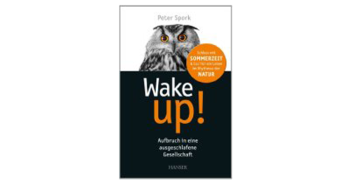 Buchtipp: Wake up! Von Peter Spork