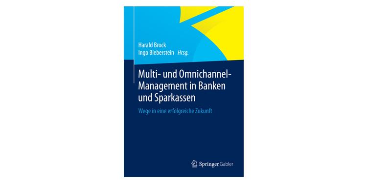 Buchtipp: Multi- und Omnichannel-Management in Banken und Sparkassen