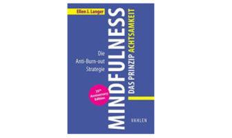 Buchtipp: Mindfulness: Das Prinzip Achtsamkeit
