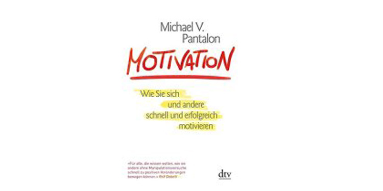 Buchtipp: Motivation von Michael V. Pantalon