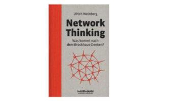 Buchempfehlung: Network Thinking von Ulrich Weinberg