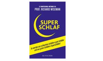 Buchempfehlung: Superschlaf von Richard Wiseman