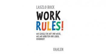 Buchempfehlung: Work Rules! von Laszlo Bock