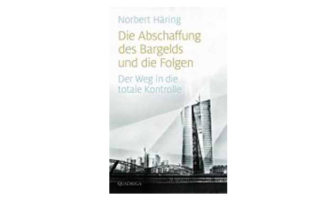 Buchtipp: Die Abschaffung des Bargelds und die Folgen von Norbert Häring