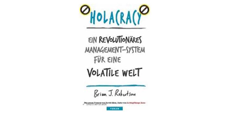 Buchtipp: Holacracy von Brian J. Robertson