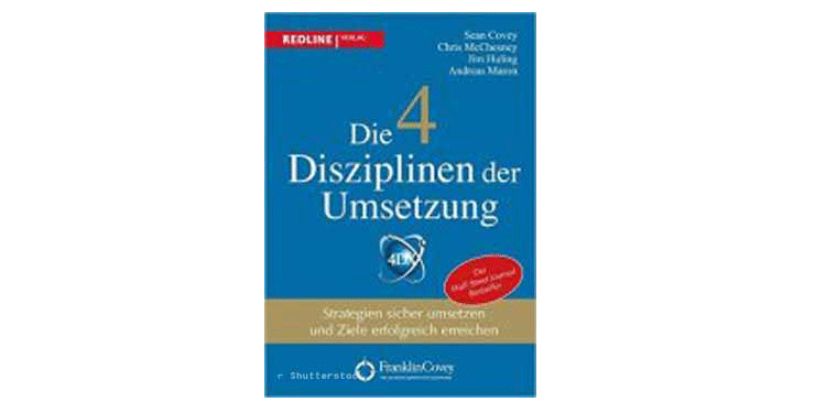 Buchtipp: Die 4 Disziplinen der Umsetzung