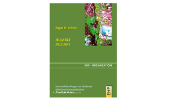 Buchtipp: Humble Inquiry von Edgar H. Schein