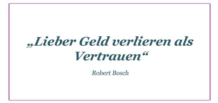 Robert Bosch über Vertrauen
