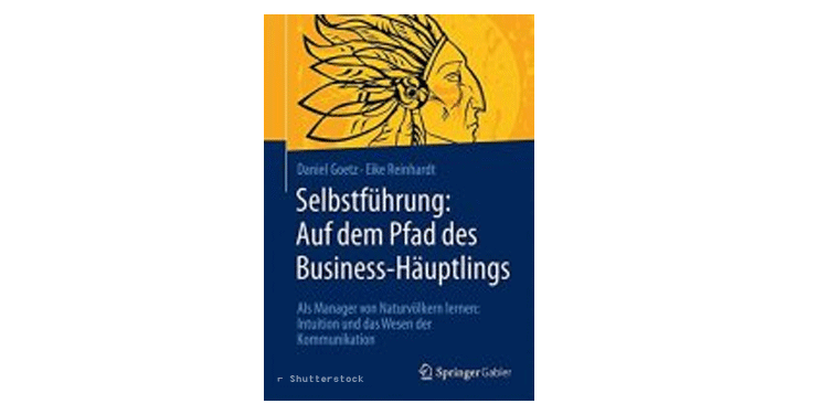 Buchtipp: Selbstführung: Auf dem Pfad des Business-Häuptlings