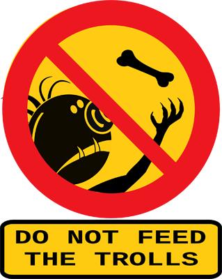 Social Media Trolle soll man nicht füttern