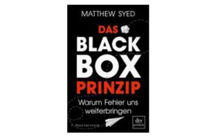 Buchtipp: Das Black-Box-Prinzip von Matthew Syed