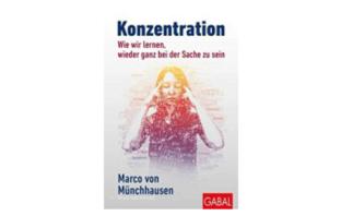 Buchtipp: Konzentration von Marco von Münchhausen