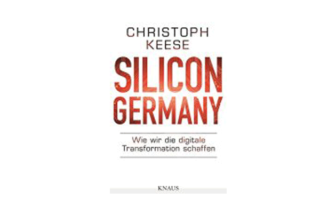 Buchtipp: Silicon Germany von Christoph Keese