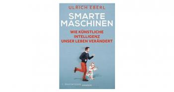 Buchtipp: Smarte Maschinen von Ulrich Eberl