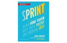 Buchtipp: Sprint von Jake Knapp, John Zeratsky und Braden Kowitz