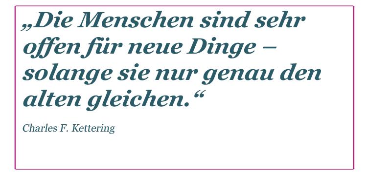 Charles F. Kettering über Innovationen