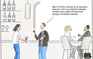 Cartoon: Disruptive Innovation bei FinTech-Startups liegt im Trend