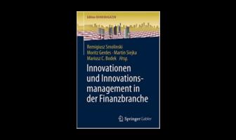 Innovationen und Innovationsmanagement in der Finanzbranche