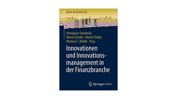 Innovationen und Innovationsmanagement in der Finanzbranche