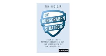 Tim Rödiger: Die Burggrabenstrategie
