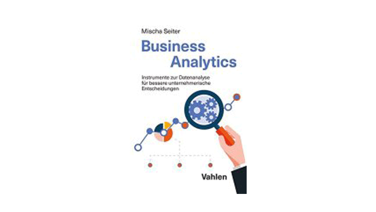 Mischa Seiter: Business Analytics