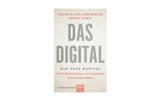 Viktor Mayer-Schönberger und Thomas Ramge: Das Digital