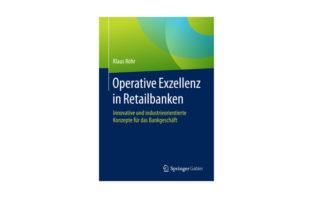 Buchtipp: Klaus Röhr: Operative Exzellenz in Retailbanken