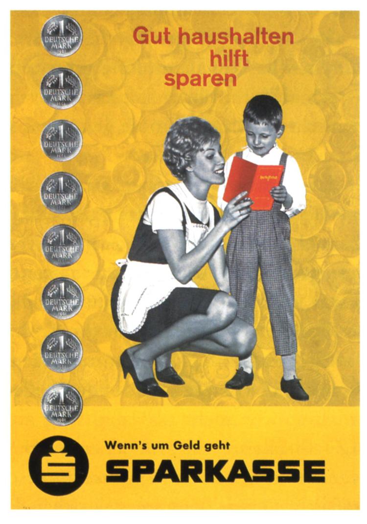 Werbemotiv 1964: Gut haushalten hilft Sparen