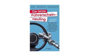 Mario Herger: Der letzte Führerscheinneuling