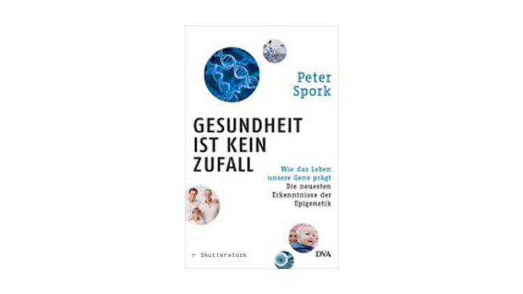 Peter Spork: Gesundheit ist kein Zufall